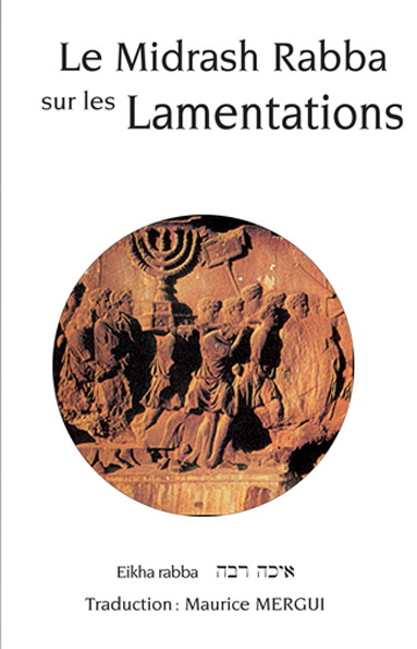 Le Midrash Rabba sur les Lamentations